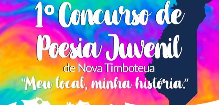 EDITAL DO 1º CONCURSO DE POESIA JUVENIL DE NOVA TIMBOTEUA – MEU LOCAL, MINHA HISTÓRIA